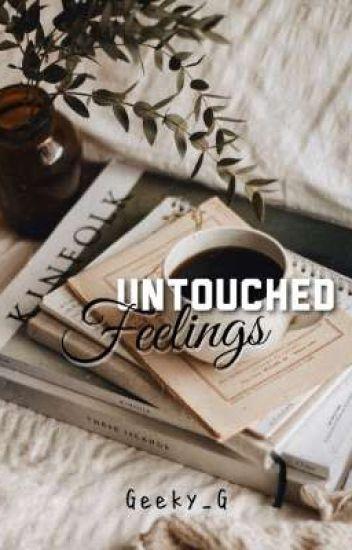Untouched Feelings✔ [Poetry]