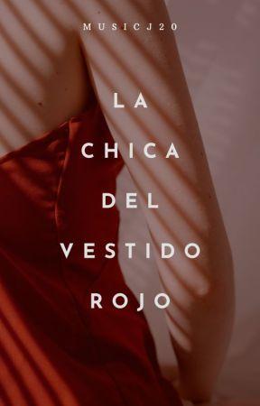 Todos Pagan La Chica Del Vestido Rojo 4 Obsesión Wattpad