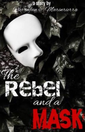 The Rebel and a Mask by Rierrafan