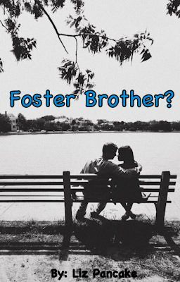 Foster Brother?