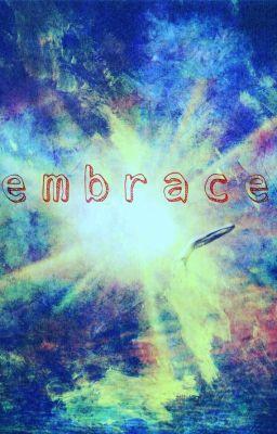 Đọc truyện Embrace