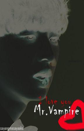 I Love You Mr.Vampire by Masayangmasayaako