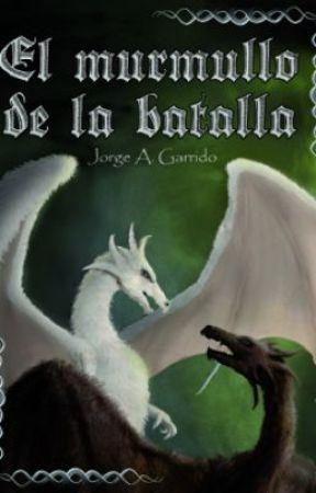 Novela El murmullo de la batalla (Saga Ojos de reptil #2) by Jorge_A_Garrido