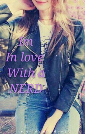 ..im inlove with a nerd by worldswonder18