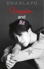 Vampire and me||P.JM by DharlaYu