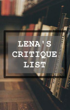LENA'S CRITIQUE LIST by Lena0209