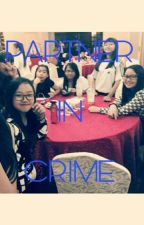 PARTNER IN CRIME by elyxnna