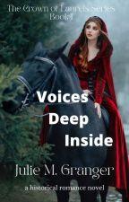 Voices Deep Inside by JulieGranger