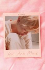 You Are Mine [YoonMin] by MantequillaAzucarada