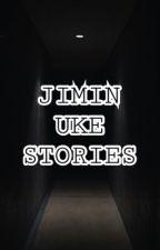 JIMIN UKE STORIES  by sweetiechiminie