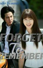 FORGET TO REMEMBER ✔ by WindaYesung
