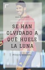 Se han olvidado a qué huele la luna | Marco Asensio. by amand0te_