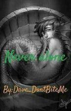 Never Alone HybridStuck by Dave_DontBiteMe