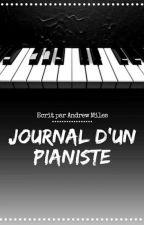 Journal D'Un Pianiste by MadnessRuby