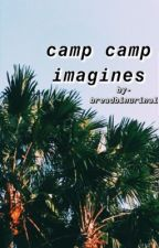 Camp Camp Imagines & prefrences (SLOW UPDATES) by -Breadbinurinal