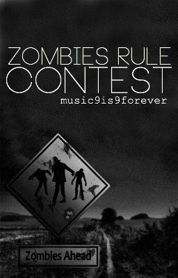 Zombies Rule Contest