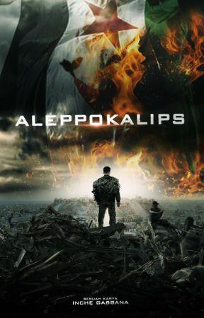 Aleppokalips by Inche_gabbana
