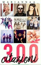 300 Citazioni  by mariiannaa_