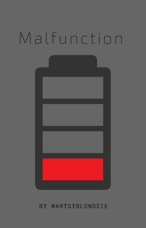Malfunction by artsyblondzie