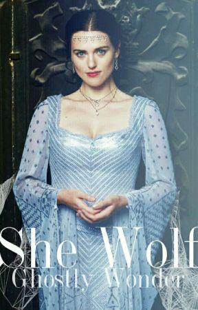 She Wolf • |Book 2| by GhostlyWonder