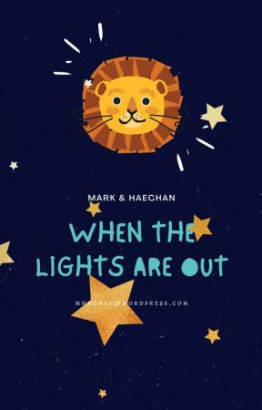 [MARKHYUCK OneShot] When The Lights Are Out by lynne_tn