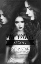 The Other Gilbert : New Start  by NataliaPinheiro0
