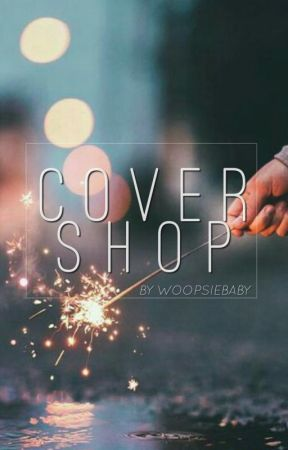 Cover Shop || (ON HOLD) by woopsiebaby