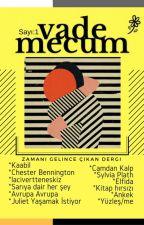 vade mecum | Bir'den Geldik! by uckesikcizgi