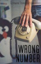 Wrong Number | deutsche Übersetzung by IthilRin