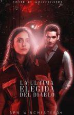 La Última Elegida Del Diablo© ~Lucifer Morningstar~ by spn_winchester34