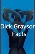 Dick Grayson Facts by sometimesitshurts