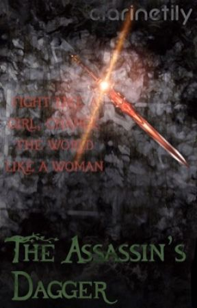 The Assassin's Dagger by clarinetily