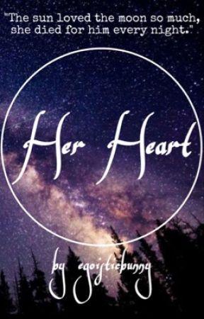 Her Heart by egoisticbunny