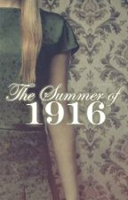 The Summer of 1916 by injunction