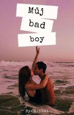 Můj bad boy ✅ by _Elinel_
