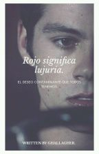 Rojo significa lujuria (Sterek) (Sciles). by Ghallagher