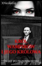 Król Wampirów i jego Królowa by xNicolee19