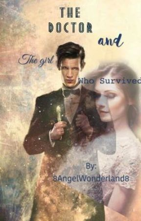 The Doctor & The Girl Who Survived by 8AngelWonderland8