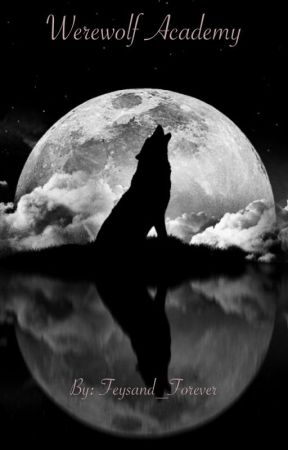 Werewolf Academy by Feysand_Forever