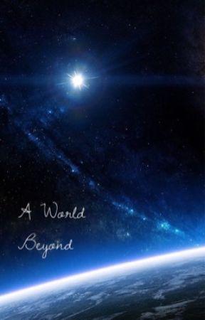 A world beyond by cursive_purple