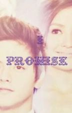 I Promise (KathNiel Story) by younglove3426