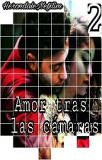 Amor tras las cámaras 2 by HerondaleNefilim