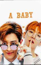 A Baby | Chanbaek by hhoddiechanbb