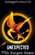 The Unexpected 77th Hunger Games(Hunger Games fan fiction) by ahh-hayesgrier
