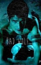 Bad wolf ( teen wolf fanfic) by allyssa_wink