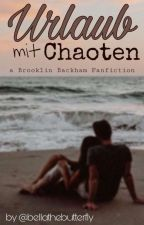 Urlaub mit Chaoten | Brooklyn Beckham Ff by FavouritFanfiction