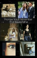 Promise you'll remember that you're mine by OurBootiesSwingzzz