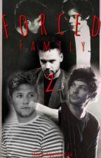 Forced Family 2 by Sleepingatlast66