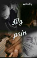 Моя Боль/My Pain by NastayRov