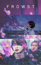 Frowst | Hyungwonho by JudyJae